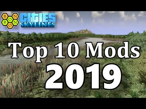 Cities Skylines Best Mods 2020 Cities Skylines   Top Ten Mods   2019   As Voted By YOU   YouTube