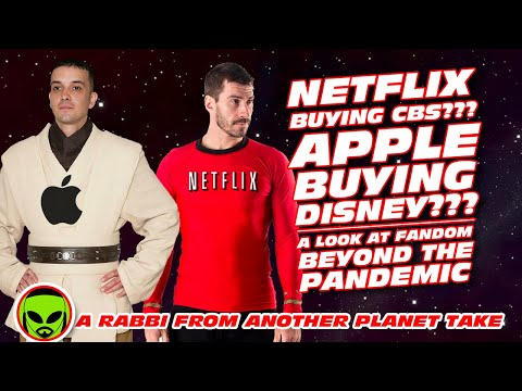 Netflix Buying CBS??? Apple Buying Disney??? A Look At Fandom Beyond The Pandemic.