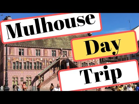 Things to Do in Mulhouse in France's Alsace-Lorraine