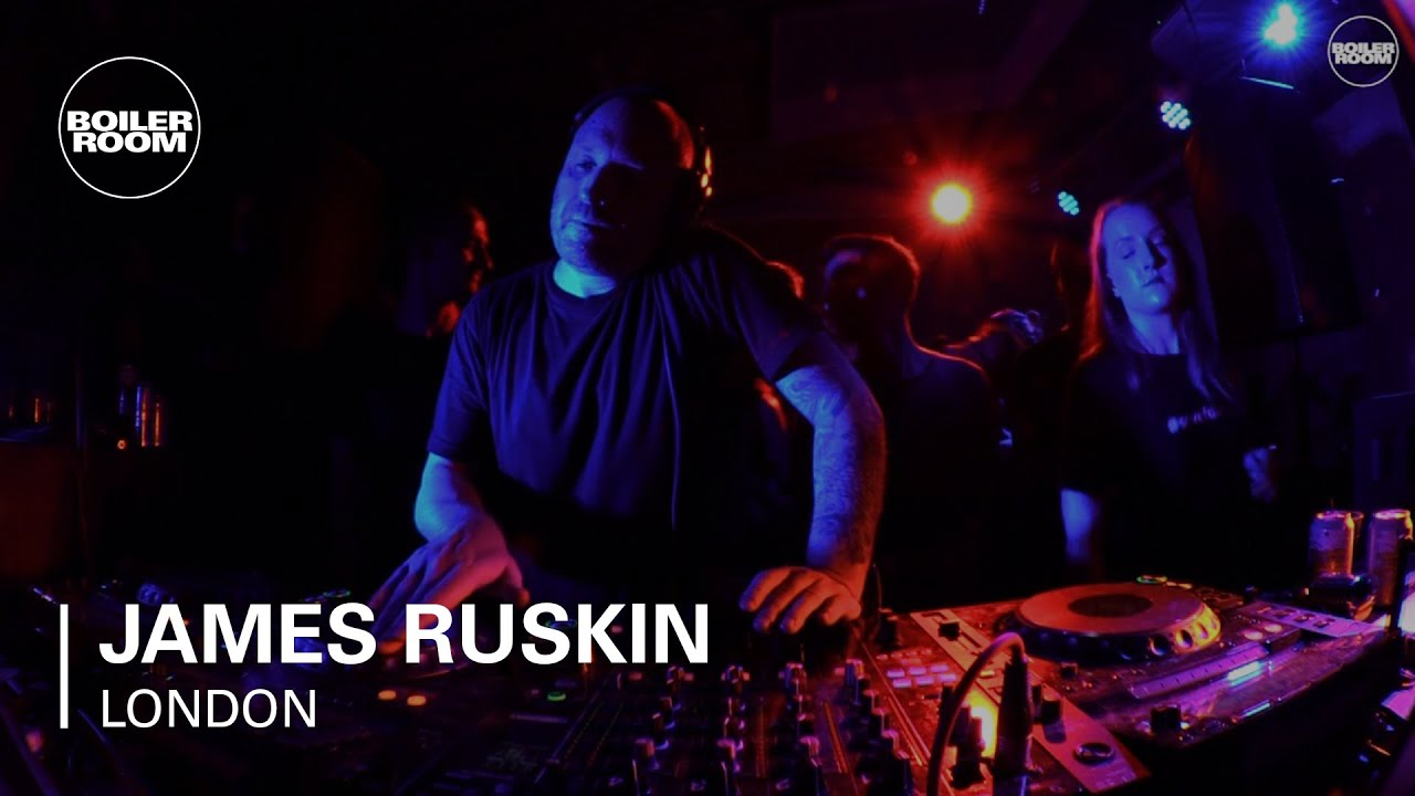 James Ruskin Boiler Room London DJ Set