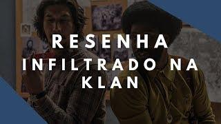 Infiltrado na Klan: (Outro) Filme necessário de Spike Lee | Resenha