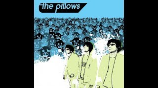 The Pillows 🎸♫