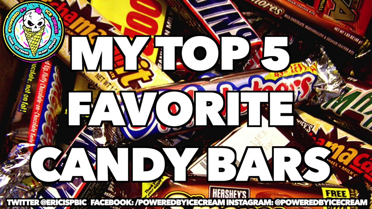 My Top 5 Favorite Candy Bars