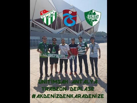 Ünitimsah Antalya - Trabzonspor- Bursaspor 03.06.2017 Ligde Kalma Maçı Yolculuk Part I