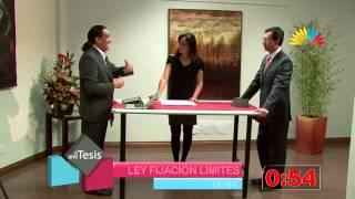 Tesis y Antítesis / Programa 41 - Ley para Fijación de Límites Territoriales