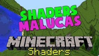 AS 6 SHADERS MAIS ESTRANHAS e MALUCAS do MINECRAFT!