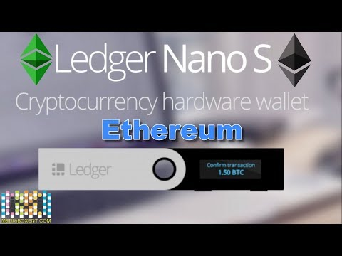 Ledger NANO S For Ethereum Wallet