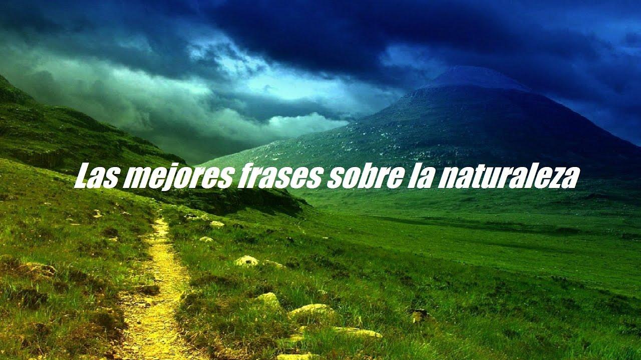 Frases Sobre La Naturaleza