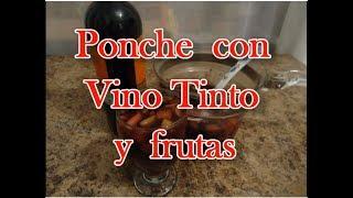 Ponche En Vino Tinto Y Frutas - Facil - Lorena Lara