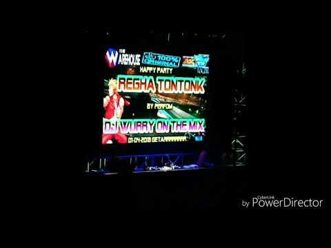 HAPPY PARTY REGHA TONTONK BY DJ WURRY ON THE MIX.WAREHOUSE