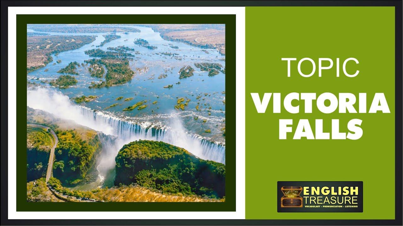 Victoria Falls: English Treasure – Vocabulary, Listening, Pronunciation
