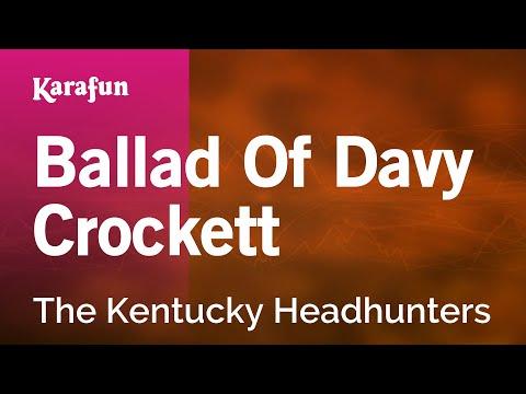 Karaoke Ballad Of Davy Crockett - The Kentucky Headhunters *