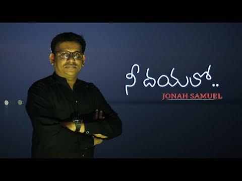 Nee dhayalo | Official Video | Jonah Samuel | D.Sujeev Kumar