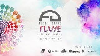 Fuerza Dread - Fluye (Lyric Video) Ft. Maxi Vargas