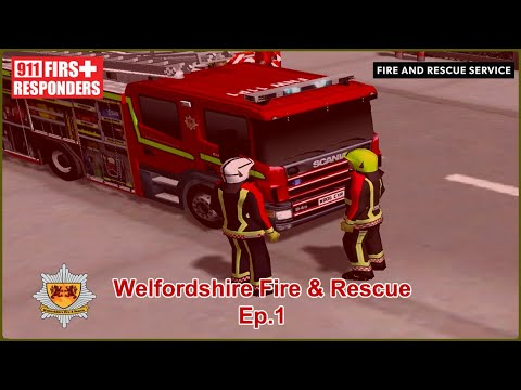 911 First Responders | Ep.1 Welfordshire Fire & Rescue