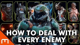 DOOM Eternal - The BEST way to DEAL with EVERY ENEMY