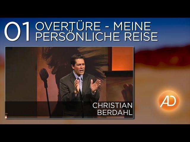 Christian Berdahl, Soundcheck, 01. Overtüre - meine persönliche Reise