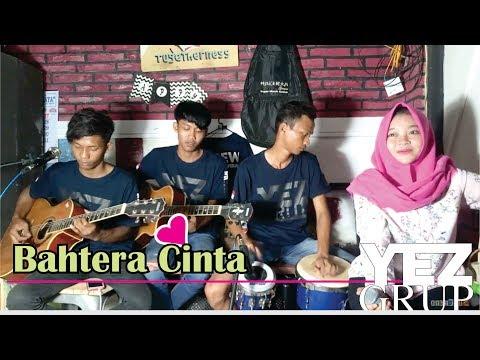 BAHTERA CINTA - H. RHOMA IRAMA (Cover by YEZ Grup)