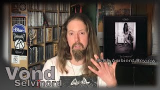 Vond - Selvmord (Mortiis side project): The Inner Sanctum: A Dark Ambient Vlog Episode 18