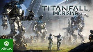 Titanfall - IMC Rising Gameplay