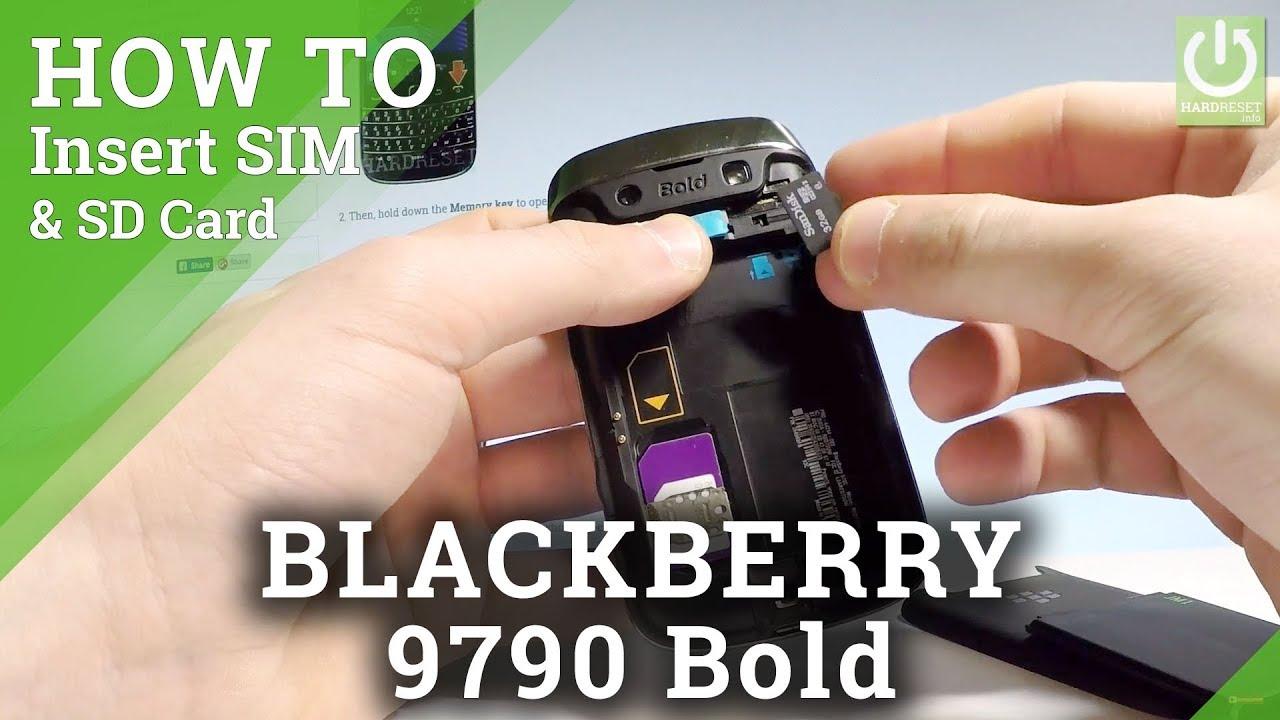 How to Insert SIM & SD on BLACKBERRY 9790 Bold - SIM / Micro SD