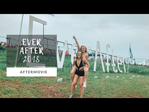 EVER AFTER MUSIC FESTIVAL 2018 | AFTERMOVIE