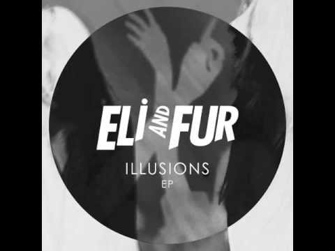 Eli & Fur - Like The Way (Original Mix)