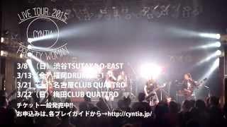 Cyntia - シニシズム ~2015.02.03 SHIBUYA O-WEST LIVE