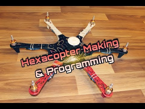 Hexacopter Making and Programming