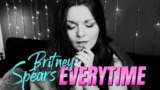 Britney Spears - Everytime ( Cover by Annalena )
