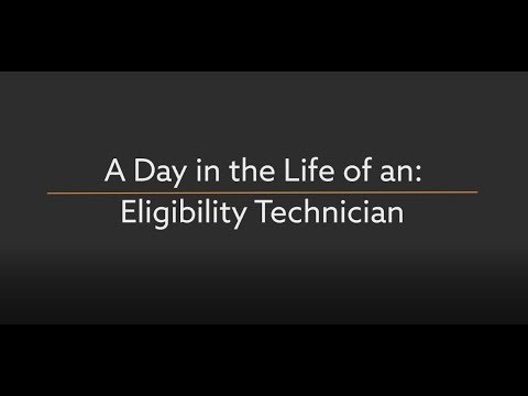 Eligibility Technician - A Day In The Life (County Of Orange)