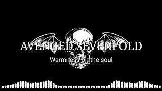 Avenged Sevenfold - Warmness On The Soul (Lirik & Terjemahan)