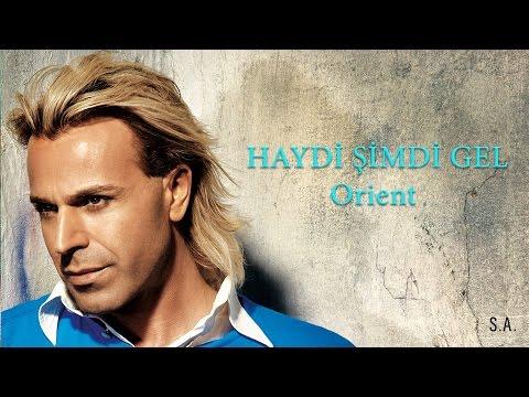 """SONER ARICA """"HAYDİ ŞİMDİ GEL"""" Orient"""