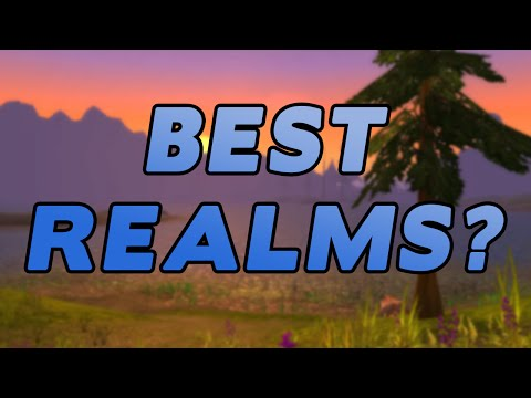 The Best Realms In World Of Warcraft?