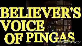 Believer's Voice Of PINGAS