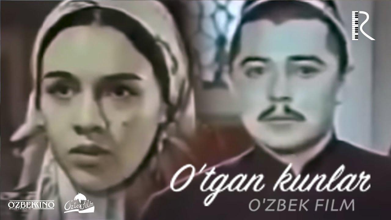 O'tgan kunlar (o'zbek film) | Уткан кунлар (узбекфиьм) 1969 #UydaQoling