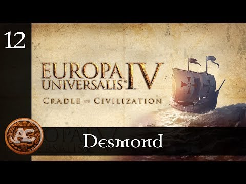 Desmond #12 || EU4 Cradle of Civilization Gameplay ITA