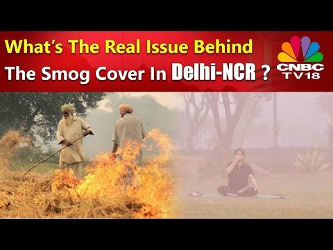 What Is The Real Issue Behind The Smog Cover In Delhi-NCR ? | CNBC-TV18 Special Discussion