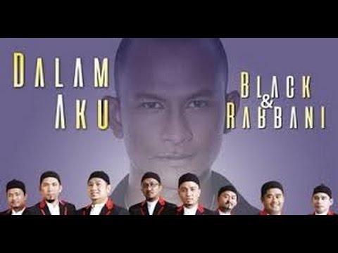 Black feat Rabbani - Dalam Aku lyrics