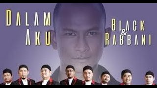 Black feat Rabbani - Dalam Aku lyrics