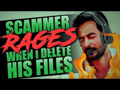 SCAMMER RAGES WHEN I DELETE HIS FILES! from YouTube · Duration:  16 minutes 6 seconds