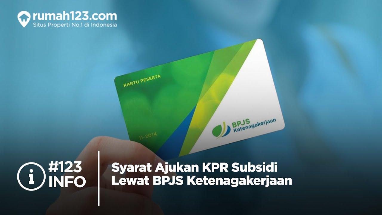 #123Info - Syarat Ajukan KPR Subsidi Lewat BPJS ...
