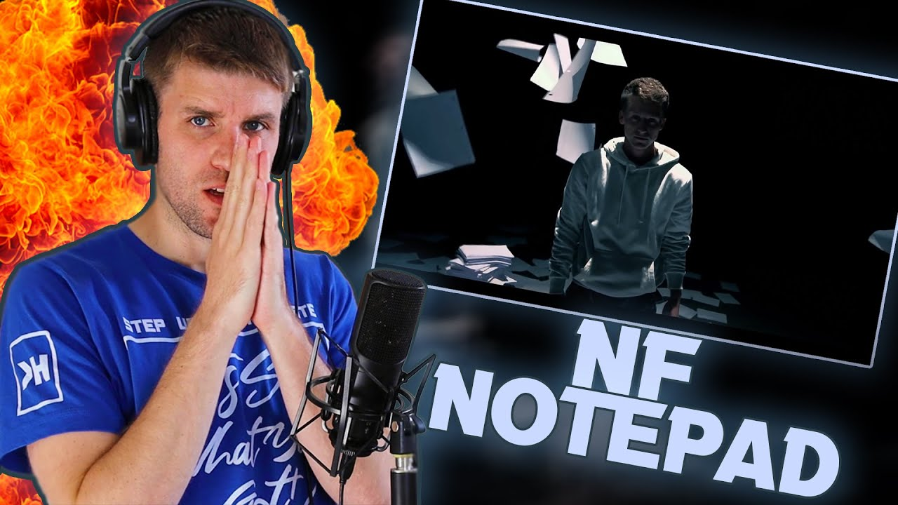 Rapper Reacts to NF NOTEPAD!! | I NEEDED THIS TODAY! (FIRST EVER REACTION)