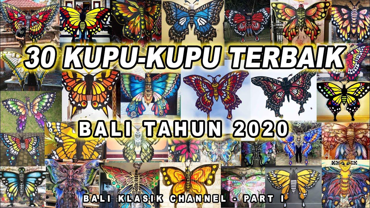 LAYANGAN KUPU KUPU TERBAIK BALI 2020 - Part I