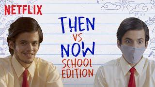 Schools Before & After Lockdown   Darsheel Safary   Netflix India