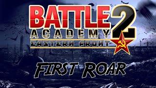 First Roar: Battle Academy 2 - Eastern Front