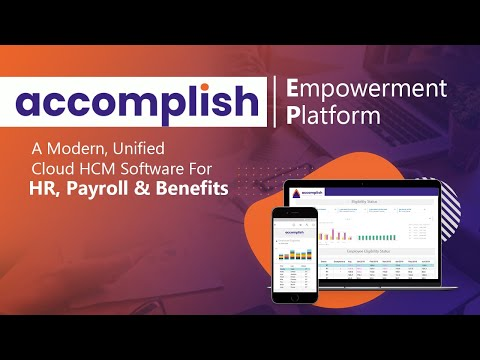 Accomplish EP- A Modern Unified HCM Platform with HR, Payroll, Benefits, and Time Tracking Tools