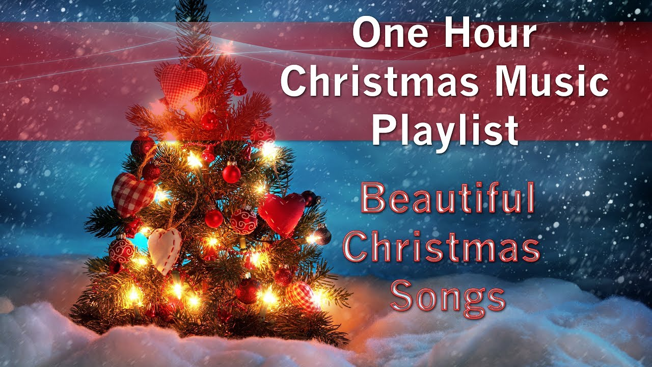 ONE HOUR Christmas Music Playlist Beautiful Christmas Songs ...