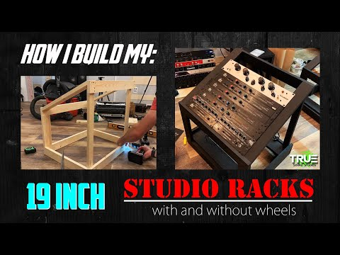How I Build My: 19 Inch Studio Racks (with And Without Wheels)