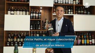 Así como hay quien colecciona timbres postales, autos clásicos, cucharas o vinos, hay quien busca guardar botellas especiales por ser raras, históricas o ediciones limitadas. Víctor Patiño, es en México el mayor coleccionista de whiskys, actualmente tiene más de 800 botellas.